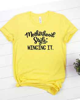 T-Shirt Motherhood Style Winging It