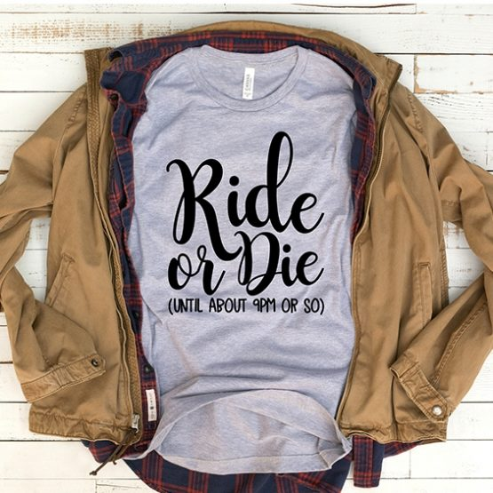T-Shirt Ride or Die Mom Life