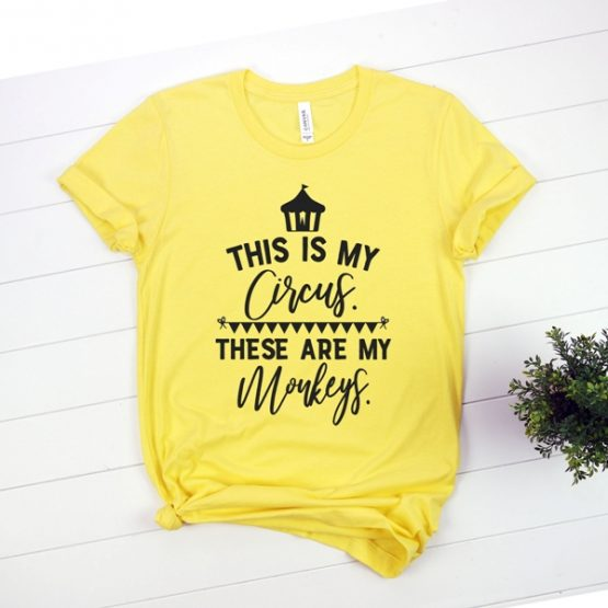 T-Shirt This Is My Circus These Are My Monkeys Mom Life by Clotee.com New Mom, Boy Mom, Cool Mom