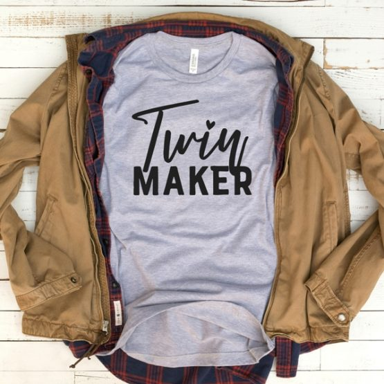 T-Shirt Twin Maker Mom Life