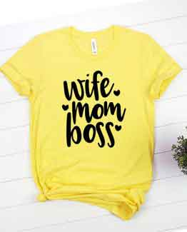 T-Shirt Wife Mom Boss Mom Life by Clotee.com Mom Life, Funny Mom, Best Mom