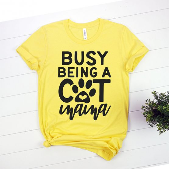 T-Shirt Busy Being A Cat Mama Pet Lover by Clotee.com Rescue Cat, Purr Mama, Cat Lover
