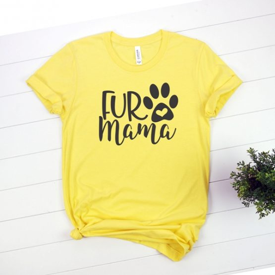 T-Shirt Fur Mama Pet Lover by Clotee.com Rescue Dog, Fur Mama, Dog Lover