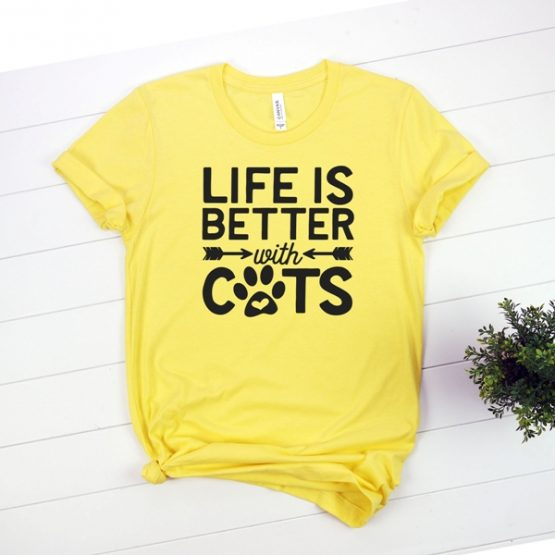 T-Shirt Life Is Better With Cats Pet Lover by Clotee.com Cat Mom, Love Cats, Gift For Cat Mom