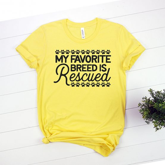 T-Shirt My Favorite Breed Is Rescued Pet Lover by Clotee.com Animal Rescue & Pet Lover