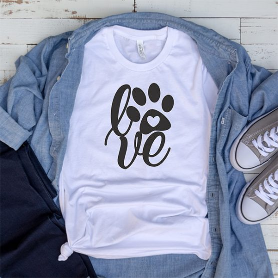 T-Shirt Paw Print Love Pet Lover by Clotee.com Rescue Dog, Fur Mama, Dog Lover
