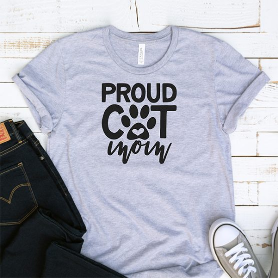 T-Shirt Proud Cat Mom Pet Lover by Clotee.com Rescue Cat, Purr Mama, Cat Lover
