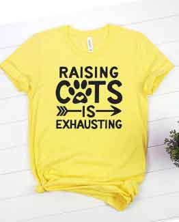 T-Shirt Raising Cats Is Exhausting Pet Lover by Clotee.com Rescue Cat, Purr Mama, Cat Lover