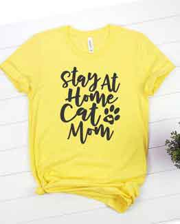 T-Shirt Stay At Home Cat Mom Pet Lover