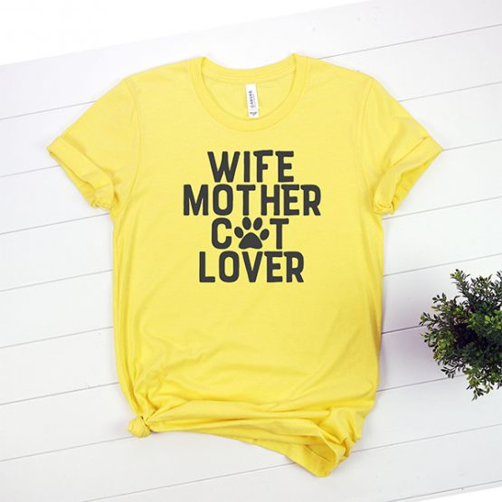 T-Shirt Wife Mother Cat Lover Pet Lover