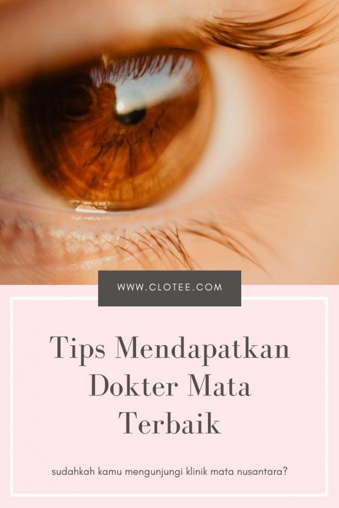 Tips Mendapatkan Dokter Mata Terbaik