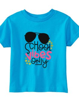 Kids T-Shirt School Vibes Only Toddler Children. Printed and delivered from USA or UK.