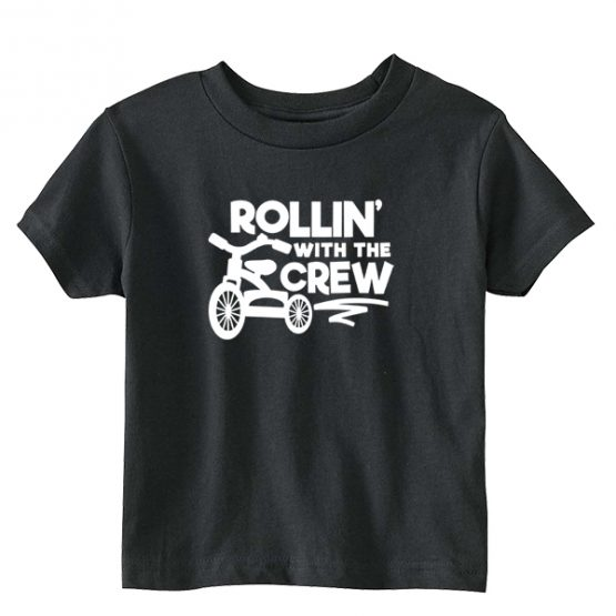 Kids T-Shirt Rollin With The Crew Toddler Children. Printed and delivered from USA or UK.
