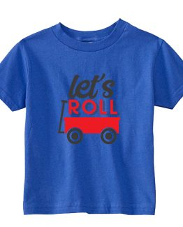 Kids T-Shirt Let's Roll Wagon Toddler Children. Printed and delivered from USA or UK.