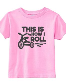 Kids T-Shirt This Is How I Roll Toddler Children. Printed and delivered from USA or UK.