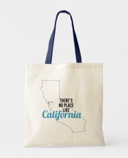 There is No Place Like California Tote Bag
