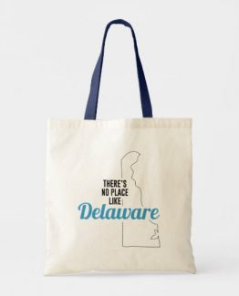 There is No Place Like Delaware Tote Bag, Delaware State Holiday Christmas, Delaware Canvas Grocery Shopping Reusable Bag, Delaware Home Base by Clotee.com There is No Place Like Home