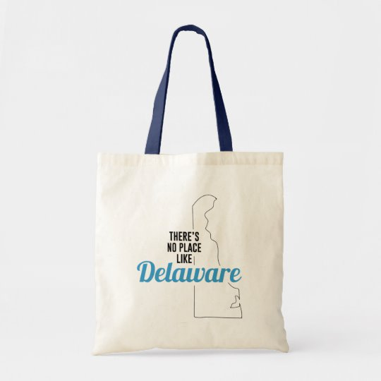 There is No Place Like Delaware Tote Bag