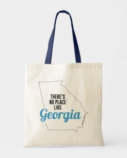 There is No Place Like Georgia Tote Bag
