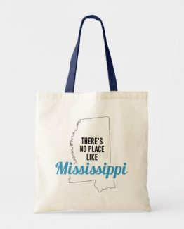 There is No Place Like Mississippi Tote Bag, Mississippi State Holiday Christmas, Mississippi Canvas Grocery Shopping Reusable Bag, Mississippi Home Base by Clotee.com There is No Place Like Home