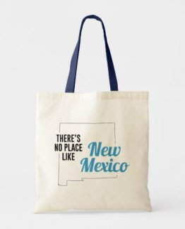 There is No Place Like New Mexico Tote Bag, New Mexico State Holiday Christmas, New Mexico Canvas Grocery Shopping Reusable Bag, New Mexico Home Base by Clotee.com There is No Place Like Home