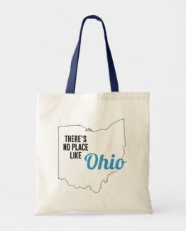 There is No Place Like Ohio Tote Bag, Ohio State Holiday Christmas, Ohio Canvas Grocery Shopping Reusable Bag, Ohio Home Base by Clotee.com There is No Place Like Home