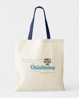 There is No Place Like Oklahoma Tote Bag, Oklahoma State Holiday Christmas, Oklahoma Canvas Grocery Shopping Reusable Bag, Oklahoma Home Base by Clotee.com There is No Place Like Home