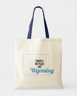 There is No Place Like Wyoming Tote Bag, Wyoming State Holiday Christmas, Wyoming Canvas Grocery Shopping Reusable Bag, Wyoming Home Base by Clotee.com There is No Place Like Home
