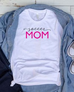 T-Shirt Soccer Mom, Funny Soccer Mama, Soccer Mom Saying Tee, Soccer Shirt Design Ideas, Plus Size Soccer Outfit, Soccer Parents, Soccer Apparel. Printed and delivered from USA or UK.