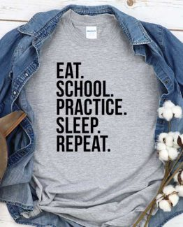 T-Shirt At School Practice Sleep Repeat men women crew neck tee. Printed and delivered from USA or UK