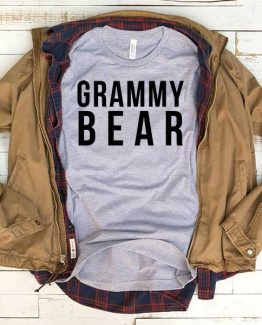 T-Shirt Grammy Bear men women funny graphic quotes tumblr tee. Printed and delivered from USA or UK.