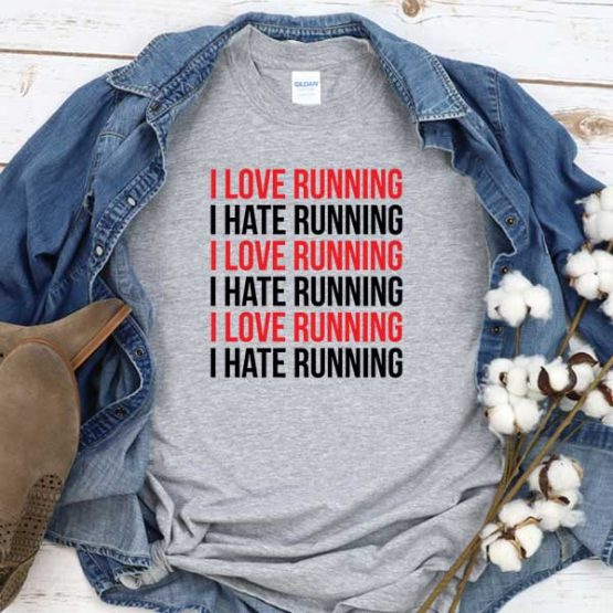 T-Shirt I Love Running men women round neck tee. Printed and delivered from USA or UK