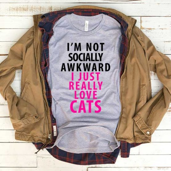 T-Shirt I'm Not Socially Awkward men women funny graphic quotes tumblr tee. Printed and delivered from USA or UK.