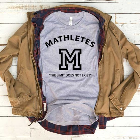 T-Shirt Mathletes men women funny graphic quotes tumblr tee. Printed and delivered from USA or UK.