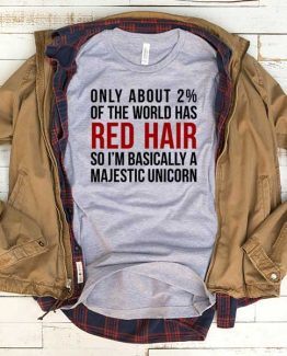 T-Shirt Only About 2 Percent I'm Basically A Majestic Unicorn men women funny graphic quotes tumblr tee. Printed and delivered from USA or UK.