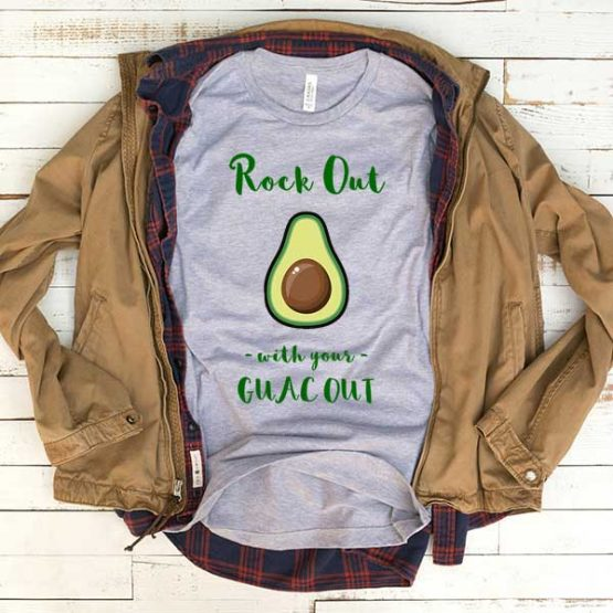 T-Shirt Rock Out With Your Guac Out men women funny graphic quotes tumblr tee. Printed and delivered from USA or UK.