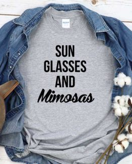 T-Shirt Sun Glasses And Mimosas men women round neck tee. Printed and delivered from USA or UK