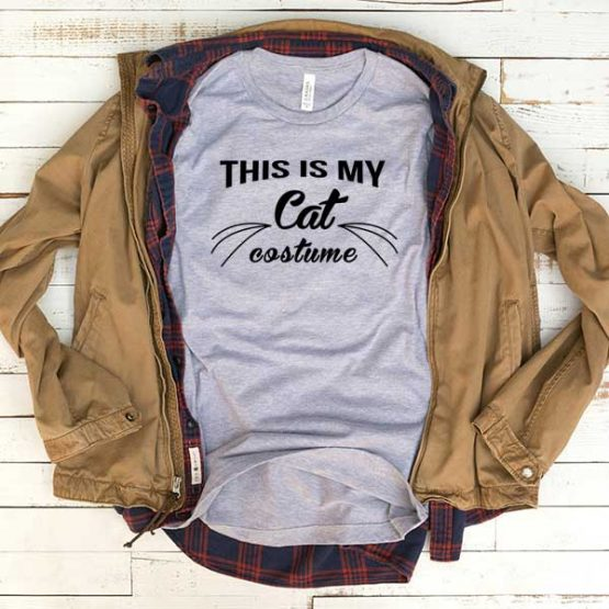 T-Shirt This Is My Cat Costume men women funny graphic quotes tumblr tee. Printed and delivered from USA or UK.