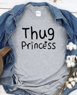 T-Shirt Thug Princess men women round neck tee. Printed and delivered from USA or UK