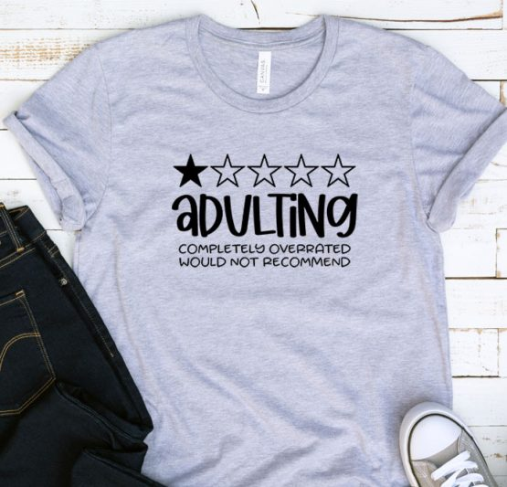 T-Shirt Adulting Completely Overrated by Clotee.com Aesthetic Clothing