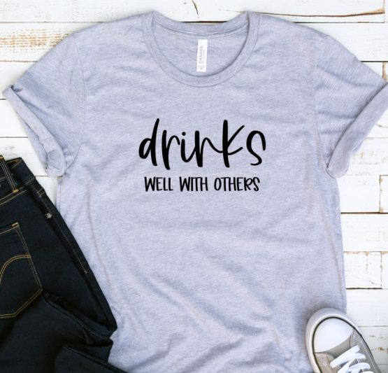 T-Shirt Adulting Drinks Well With Others by Clotee.com Aesthetic Clothing