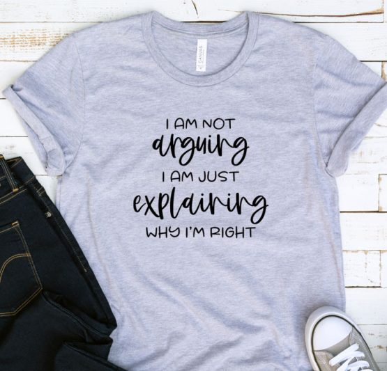 T-Shirt Adulting I Am Not Arguing by Clotee.com Aesthetic Clothing