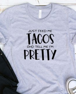 T-Shirt Adulting Just Feed Me Tacos by Clotee.com Aesthetic Clothing