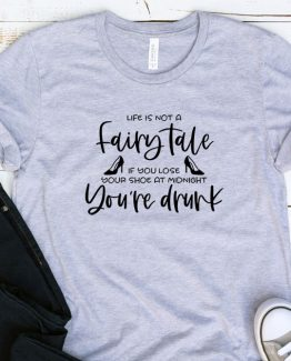 T-Shirt Adulting Life Is Not A Fairytale by Clotee.com Aesthetic Clothing