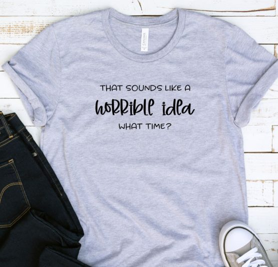 T-Shirt Adulting That Sounds Like A Horrible Idea by Clotee.com Aesthetic Clothing