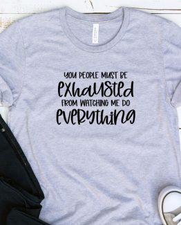 T-Shirt Adulting You People Must Be Exhausted by Clotee.com Aesthetic Clothing