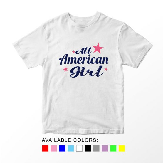 T-Shirt All American Girl Patriotic Kids Independence Day 4th July by Clotee.com Aesthetic Clothing