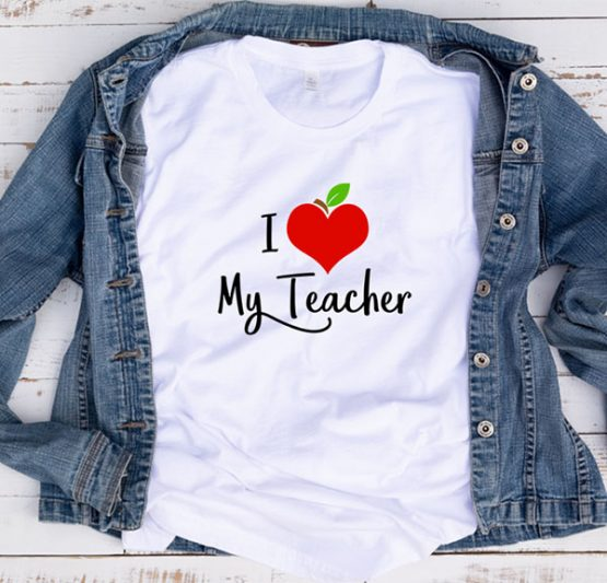 T-Shirt Apple Heart I Love My Teacher by Clotee.com Aesthetic Clothing