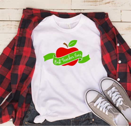 T-Shirt Best Teacher Ever by Clotee.com Aesthetic Clothing