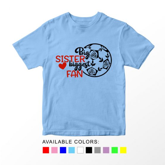 T-Shirt Kids Sport Big Sister Biggest Fan Soccer by Clotee.com Aesthetic Clothing